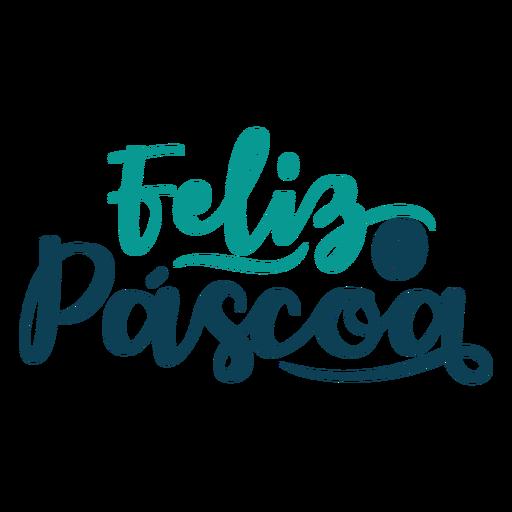 Feliz pascoa handwritten lettering Transparent PNG