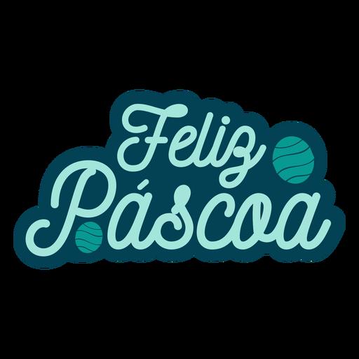 Feliz pascoa lettering Transparent PNG