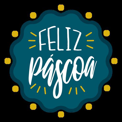 Feliz pascoa wavy badge lettering Transparent PNG