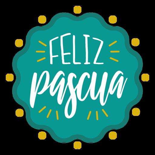 Feliz pascua wavy badge lettering Transparent PNG