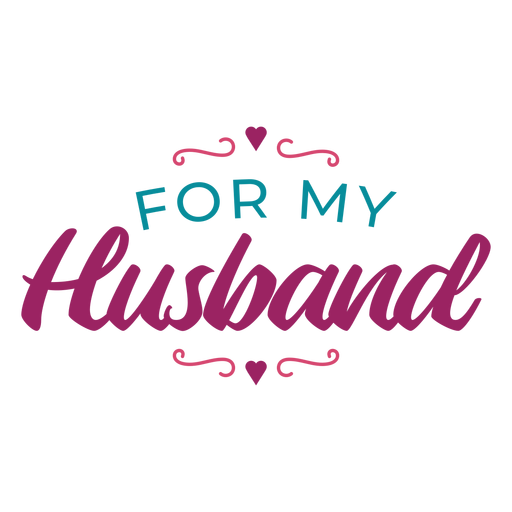 For my husband lettering Transparent PNG