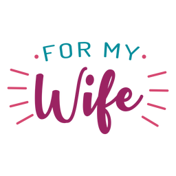 Für meine Frau Schriftzug