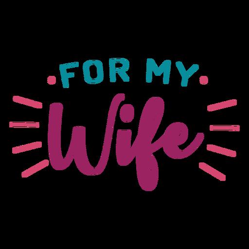 Para mi esposa letras Transparent PNG
