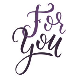 For you lettering