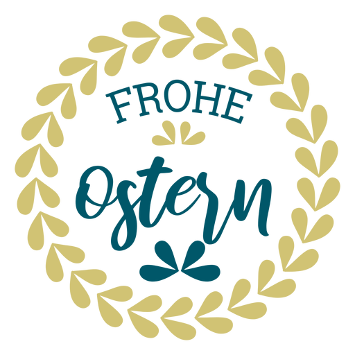 Frohe ostern wreath lettering Transparent PNG