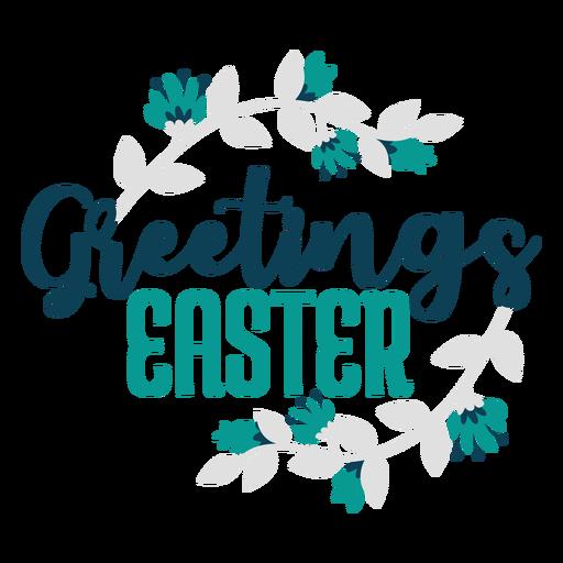 Grüße Ostern Blumen Schriftzug Transparent PNG