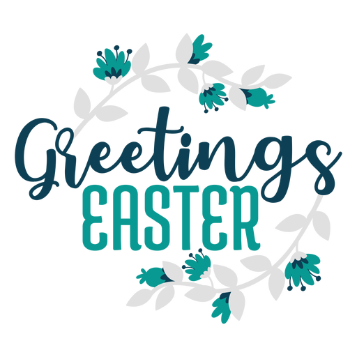 Greetings easter flowers lettering Transparent PNG