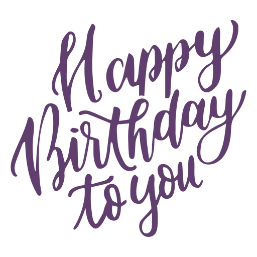 Alles Gute zum Geburtstag Schriftzug Transparent PNG