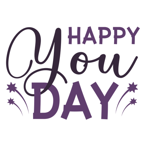 Happy you day lettering Transparent PNG