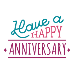 Have a happy anniversary lettering