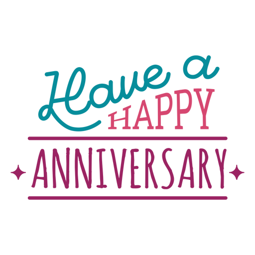 Have a happy anniversary lettering Transparent PNG