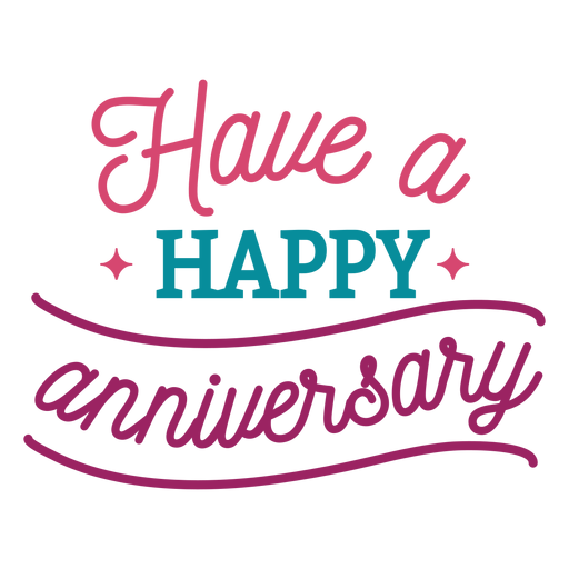 Have happy anniversary lettering Transparent PNG