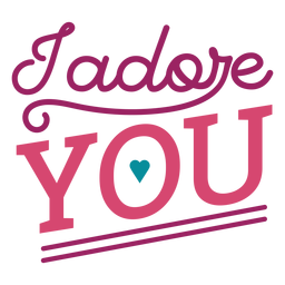 I adore you lettering