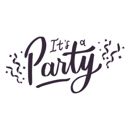 Its a party lettering