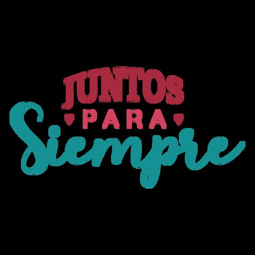 Juntos para siempre lettering Transparent PNG