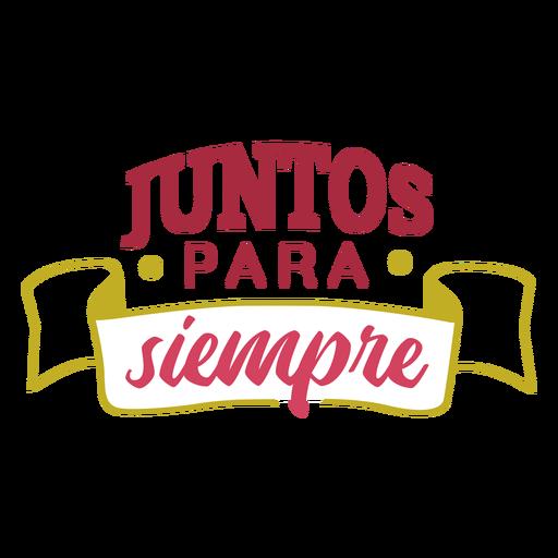 Juntos para siempre ribbon lettering Transparent PNG