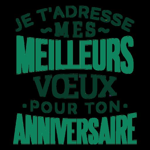 Mes meilleurs voeux anniversaire lettering Transparent PNG