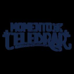 Momento Celebrar-Schriftzug