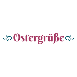 Ostergrusse lettering