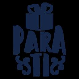 Para-ti-Schriftzug