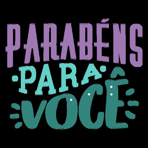 Parabens para voce lettering Transparent PNG