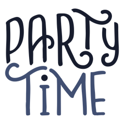 Party time lettering