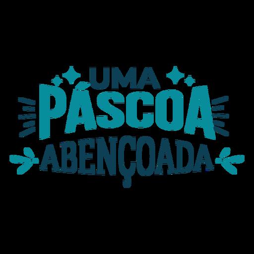 Pascoa abencoada lettering Transparent PNG