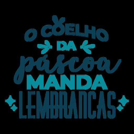 Pascoa manda lembrancas lettering Transparent PNG