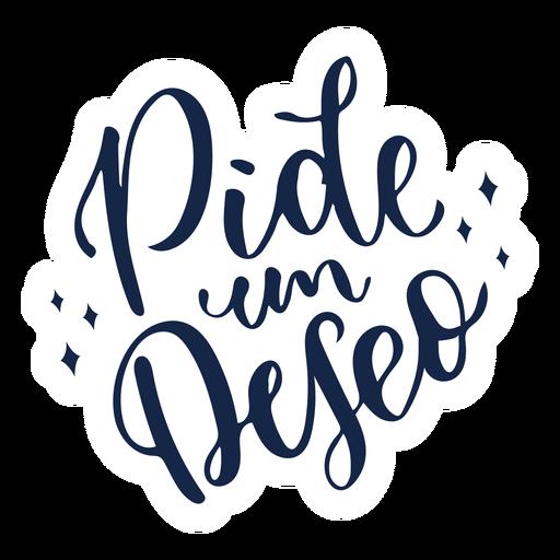Pide um deseo lettering Transparent PNG