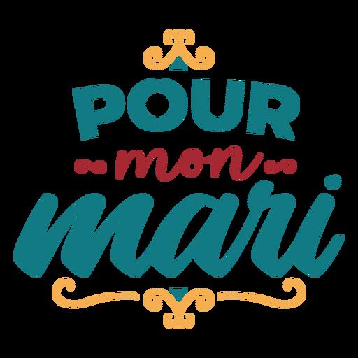 Pour mon mari lettering Transparent PNG