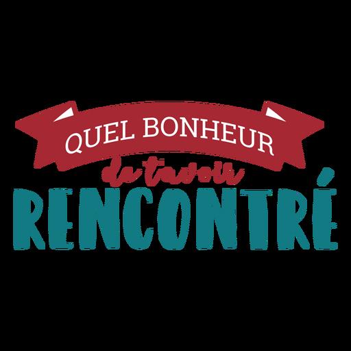Letras de Quel Bonheur de tavoir rencontre Transparent PNG
