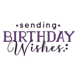 Sending birthday wishes lettering