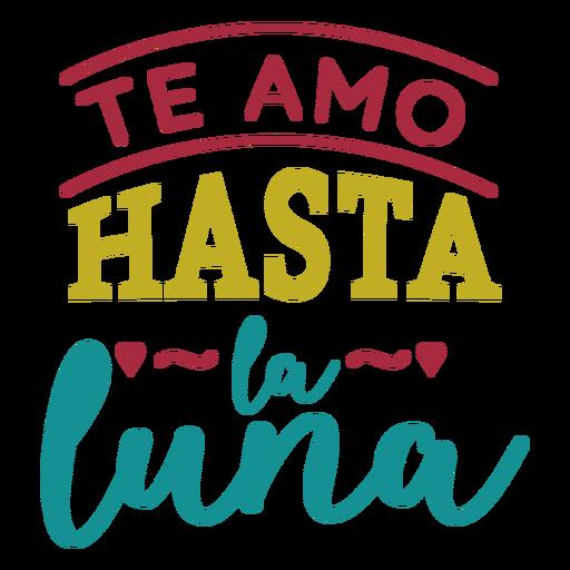 Te amo hasta la luna lettering