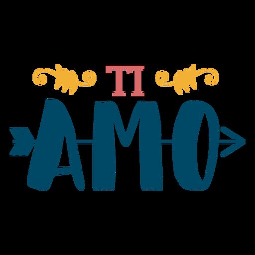 Ti amo arrow lettering Transparent PNG