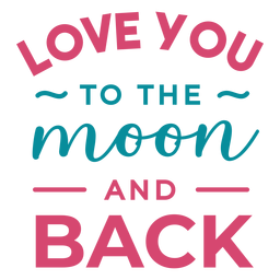 To the moon and back lettering