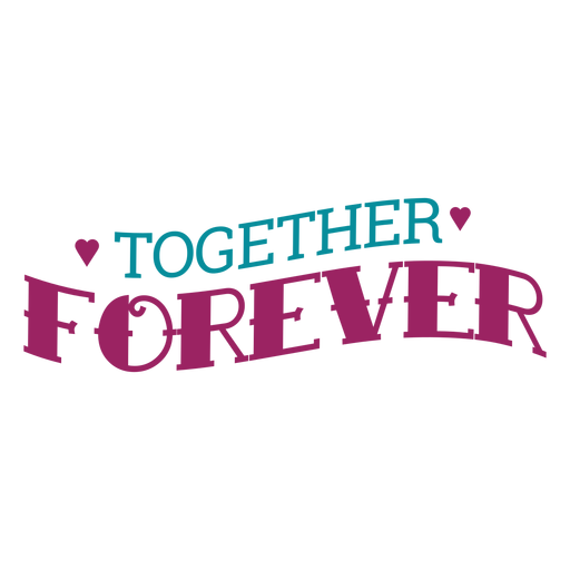 Together forever lettering Transparent PNG