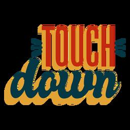 Insignia de letras touchdown