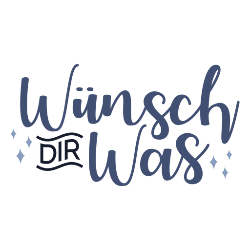 Wunsch dir was lettering Transparent PNG