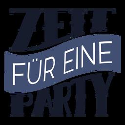 Zeit fur eine party lettering