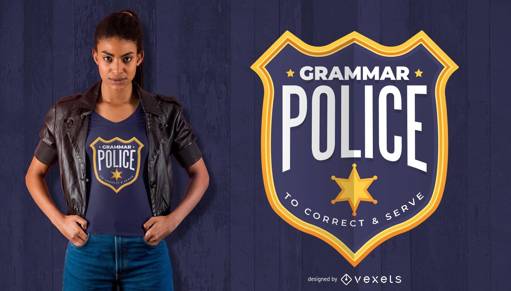 Grammatik Polizei Abzeichen T-Shirt Design