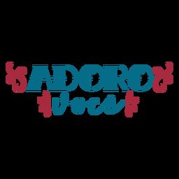 Autocolante de texto em português Adora voce