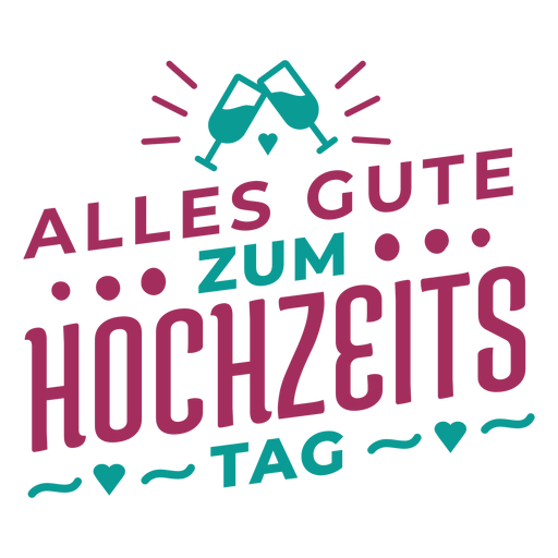 Etiqueta engomada alemana del vidrio del corazón del texto de Alles gute zum hochzeits Transparent PNG