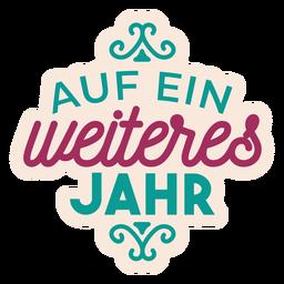 Auf ein weiteres jahr deutscher Textaufkleber