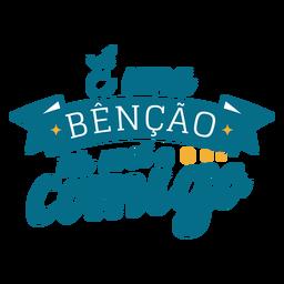 Etiqueta engomada de la cinta del texto portugués de E uma bencao ter voce comigo