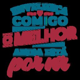 Etiqueta engomada del corazón del texto portugués de Envelheca comigo o melhor ainda esta por vir