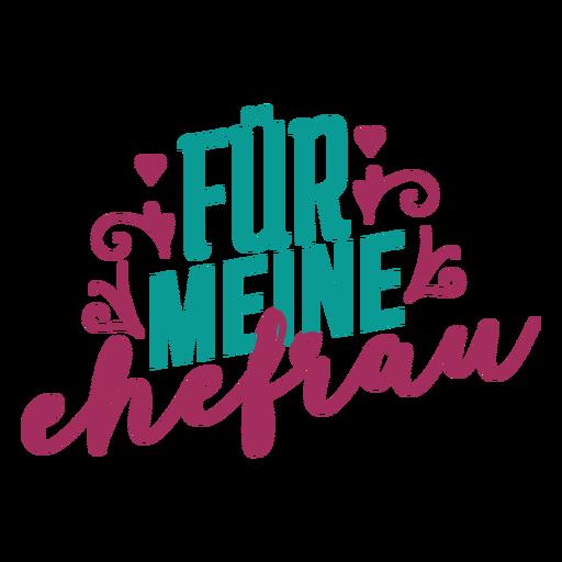 Fur meine ehefrau german text heart sticker Transparent PNG
