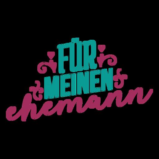 Fur meine ehemann german text heart sticker Transparent PNG