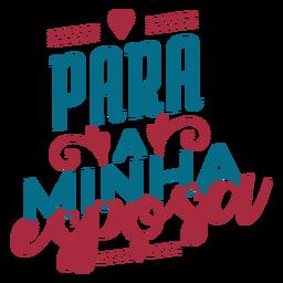 Para a minha esposa texto em português adesivo coração