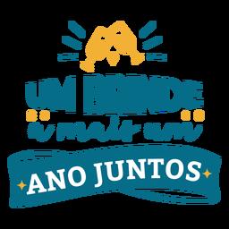 Um brinde a mais um ano juntos pegatina de corazón con texto en portugués