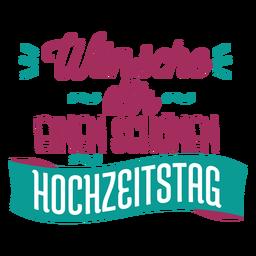 Wunsche dir einen schonen hochzeitstag pegatina de texto alemán